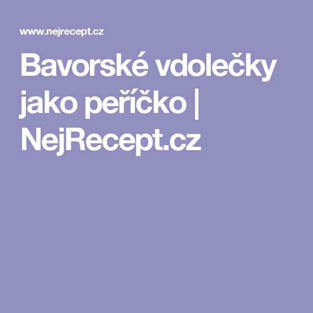 Bavorské vdolečky jako peříčko | NejRecept.cz