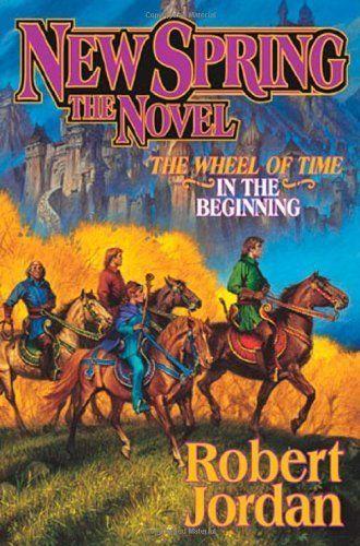New Spring: The Novel (Wheel of Time) By Robert Jordan, Marsh Jordan in Books, Comics & Magazines, Fiction, Fantasy | eBay