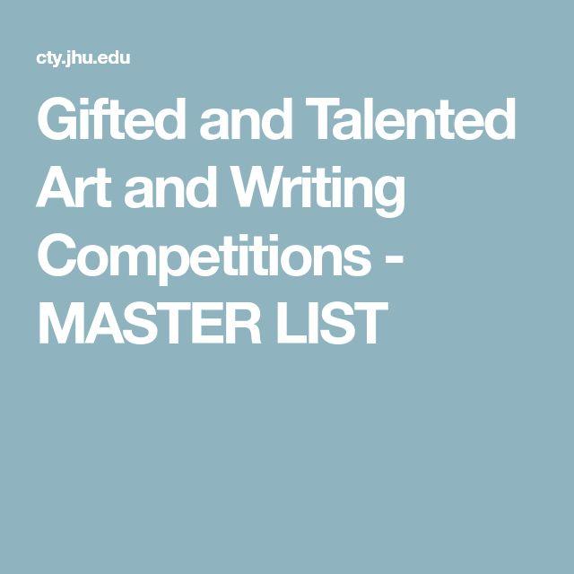 Gifted and Talented Art and Writing Competitions - MASTER LIST