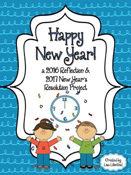"""FREEBIE! With this Happy New Year writing packet, students will reflect upon 2016 by thinking of """"proud moments"""" and set goals/resolutions for 2017."""
