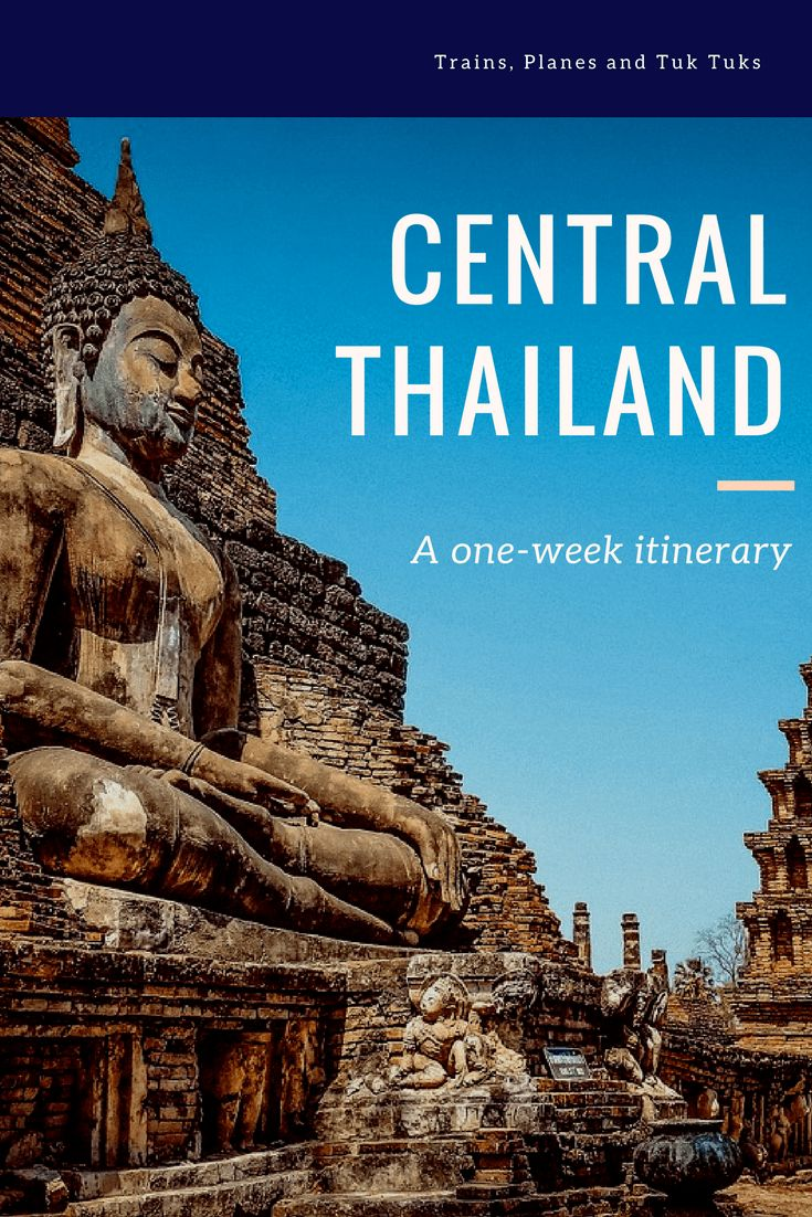 Explore Kanchanaburi, Ayuthaya, Lopburi and Sukhothai on this one-week central Thailand itinerary for travel in Southeast Asia