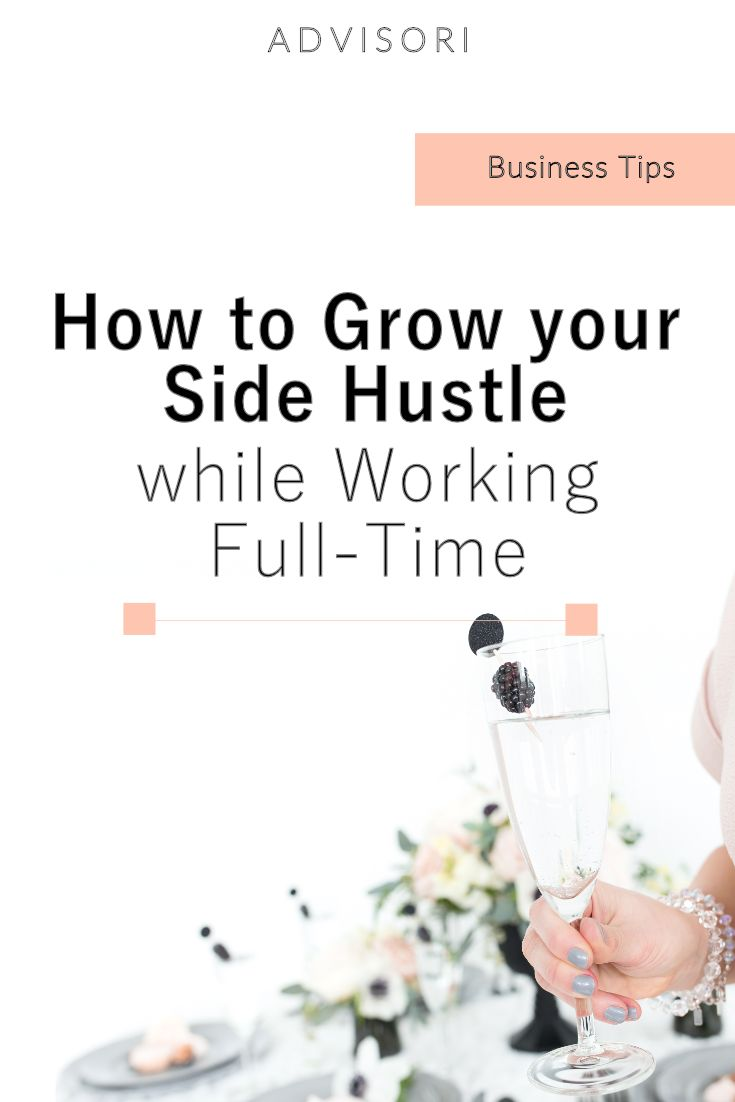 Side Hustle | Part Time Job | Working from Home | Growing your Business | Advisori Marketing