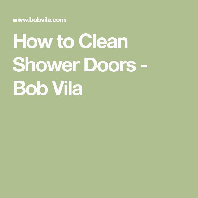Floor Cleaning 101 How To Bring Back The Shine To Dull: 1000+ Ideas About Shower Door Cleaning On Pinterest