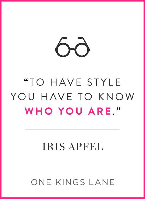 Words of wisdom from #IrisApfel