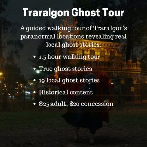 Traralgon Ghost Tour - Haunted Hills Tours