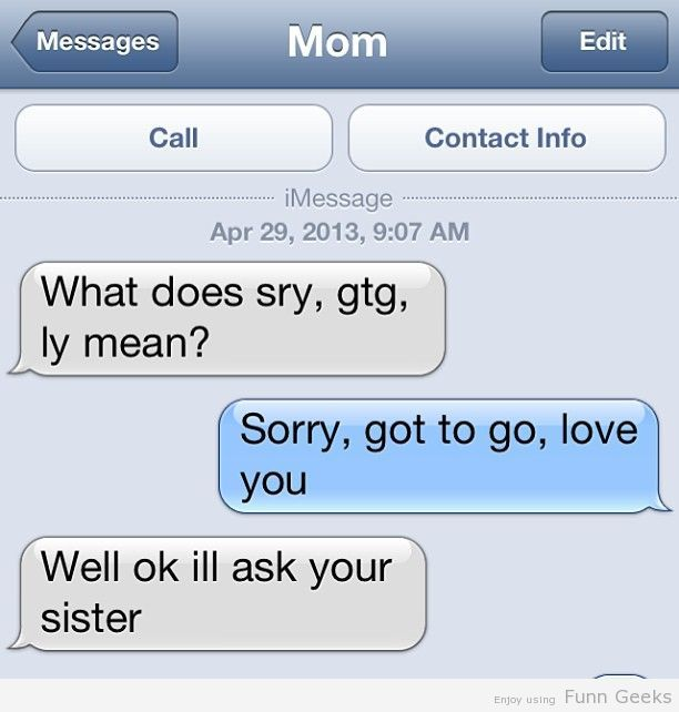 sry, gtg , ly Means Funny Pictures, Text Images, Funny text Images, Funny Images, Epic Fails, Funny Planet, iPhone Autocorrects, Awkward Texts,