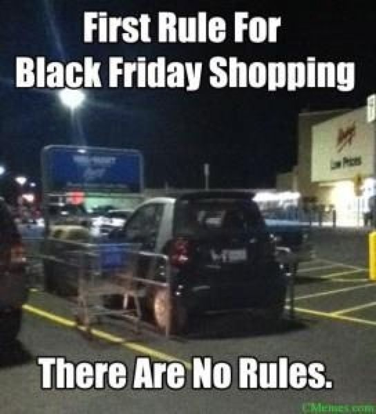 First Rule Of Black Friday funny quotes quote lol funny quote funny quotes humor bl