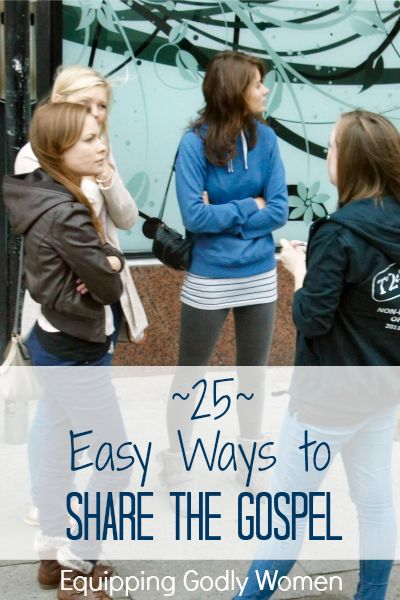 25 Easy Ways to Share the Gospel: I'm always too nervous to share, but this post makes it seem so easy!