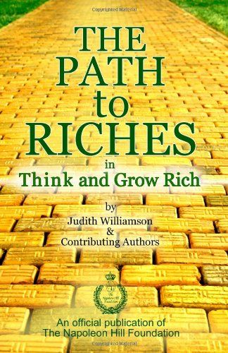 The Path To Riches - Napoleon Hill