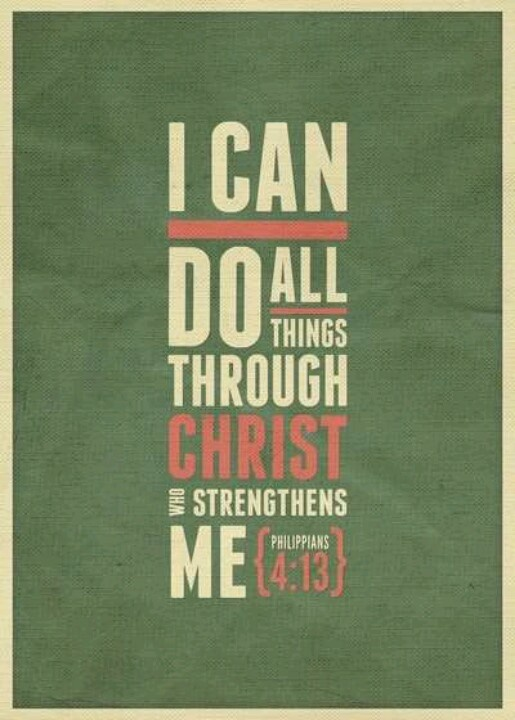 Philippians 4:13 | Meaningful quotes | Pinterest