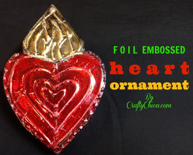 Crafty Chica creates a handmade embossed foil heart ornament that can be displayed all year long or during the holidays - how cute would this be tied to a Christmas Gift!!