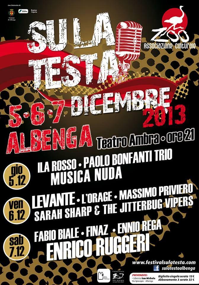 Festiva SU LA TESTA #slt2013 #sltmoments #Albenga