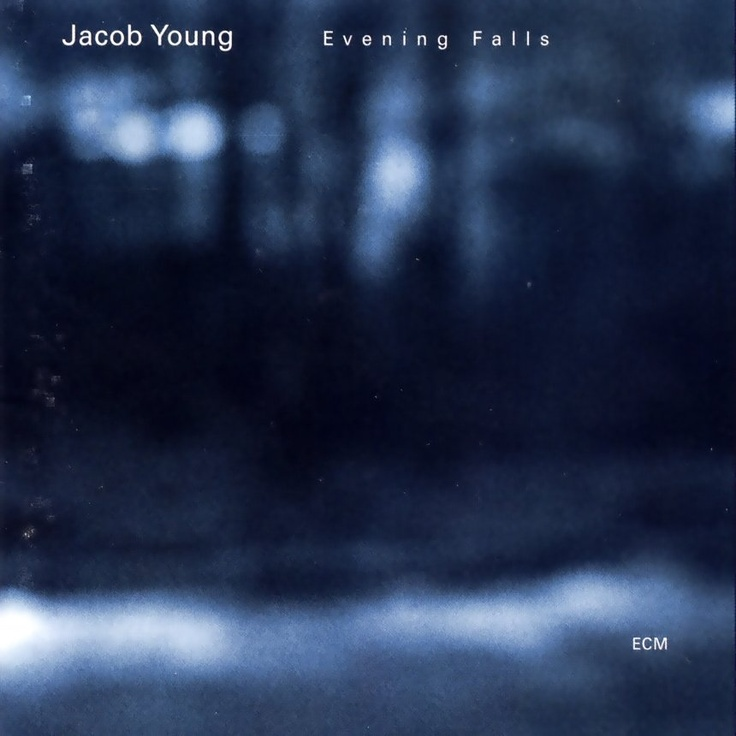 Jacob Young - Evening Falls (2004)@Fern Linn