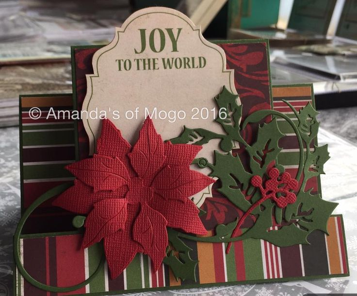 Joy to the World Christmas card with die cutting #amandasofmogo #mogo #handmade #cardmaking #diecut #kaisercraft #poinsettia #holly