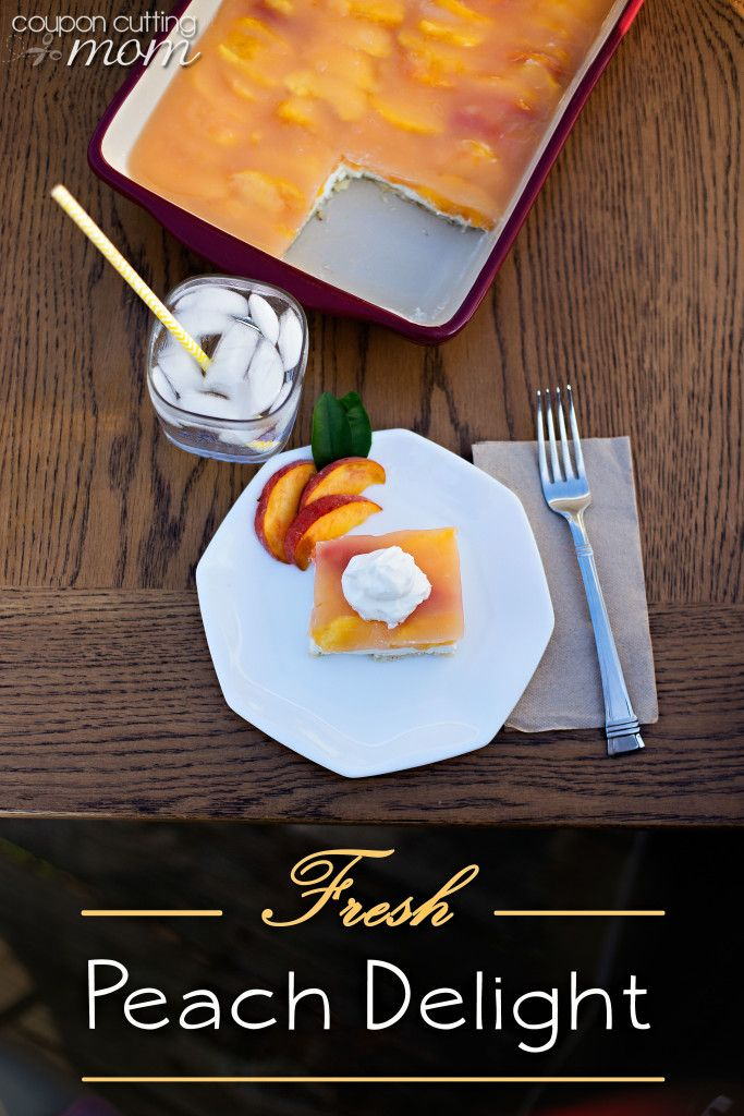 Fresh Peach Delight Recipe by Coupon Cutting Mom.