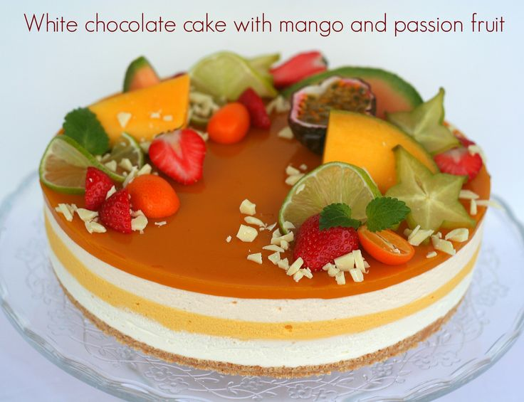 White chocolate cake with mango and passion fruit
