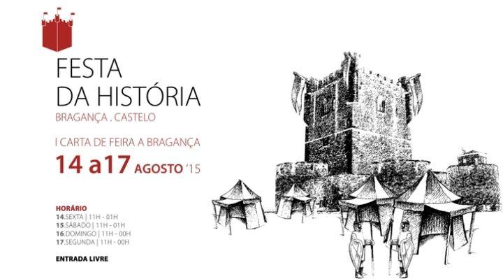 Festa da História | Bragança | 14 a 17 de Agosto... | A. Montesinho Turismo