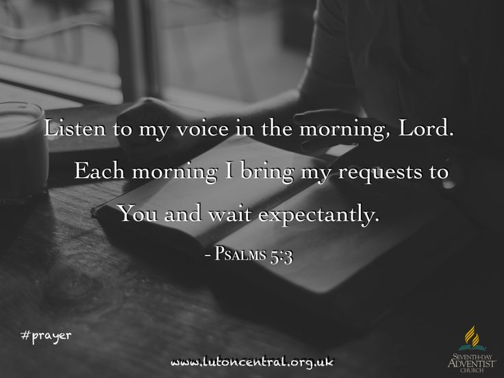 Psalm 5:3 #prayer #requests #morning #God #expectant #verseoftheday #bible #scripture