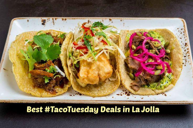Best Taco Tuesday Deals in La Jolla - La Jolla Blue Book Blog