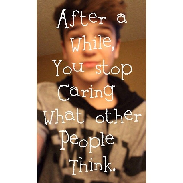 after a wile you sop caring what other  people think! @Mac Harmon