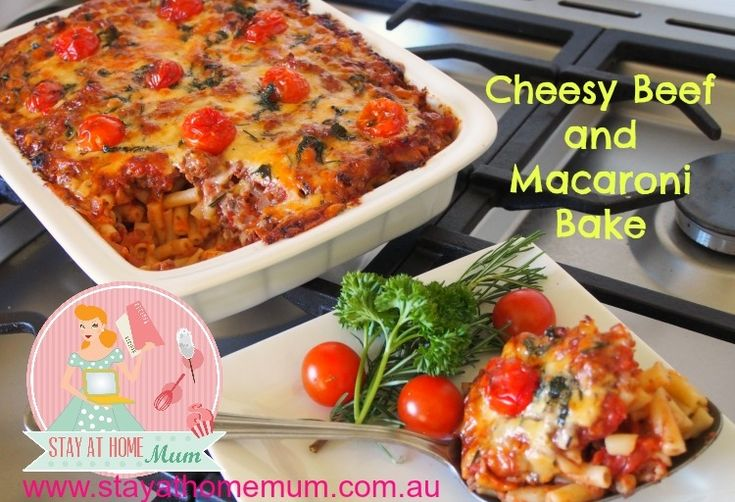 Cheesy Beef and Macaroni Bake | Stay at Home Mum