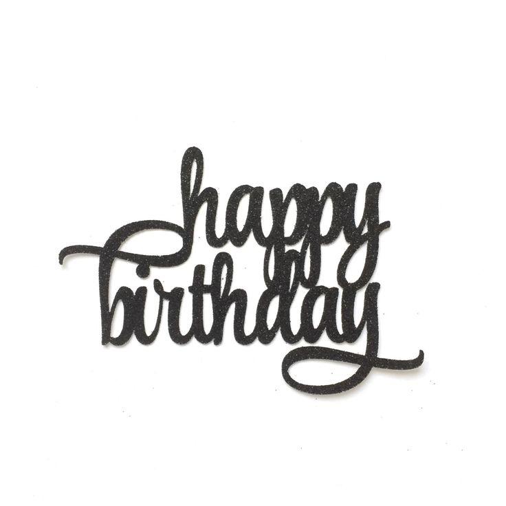 Happy Birthday Cake Topper Cricut