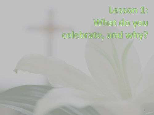 Easter: how and why it is celebrated?  TES Resources recommended.  PowerPoint lesson plan, alongside activity resources. Set of 4 lessons have been designed for a mixed class of Reception, Year 1 and Year 2. Easily amended to suit the needs of any KS1 class. Lesson 1: what do you celebrate and why? Lesson 2: why do Christians celebrate Easter? Lesson 3: how do Christians celebrate Easter? Lesson 4: Easter celebrations around the world.