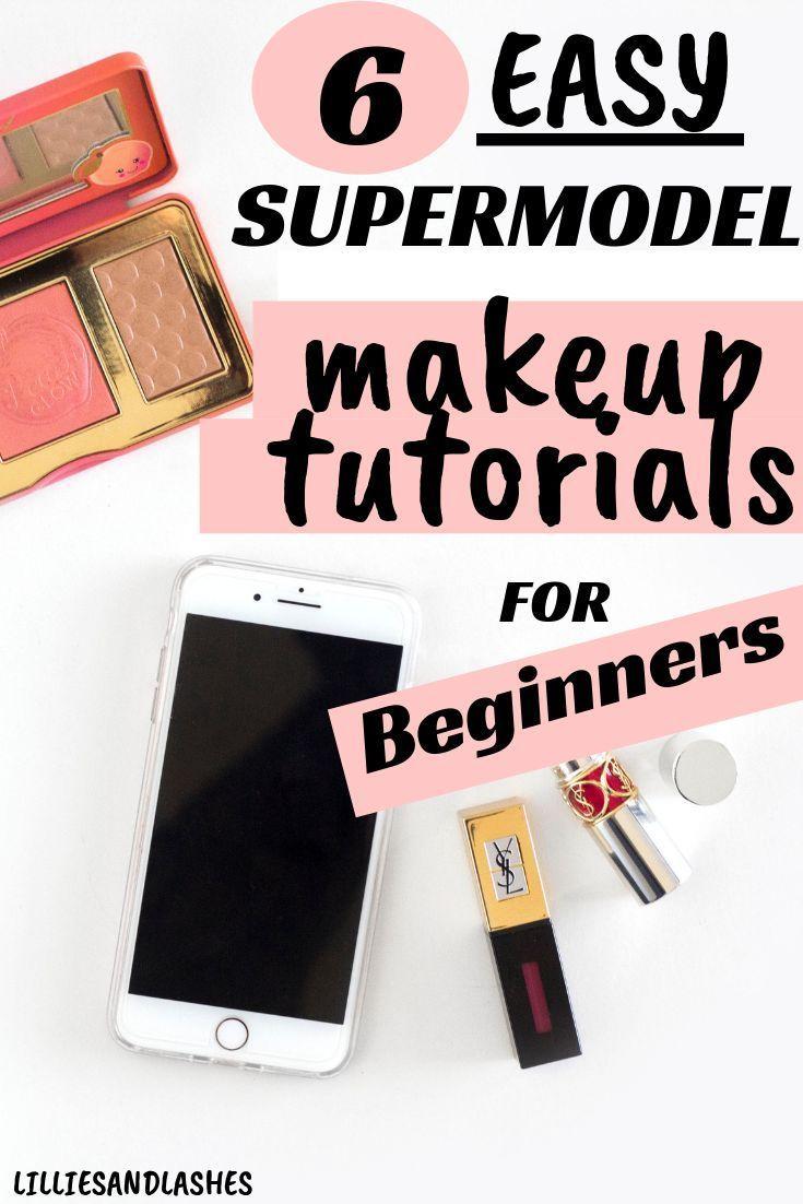 6 Amazing Supermodel Makeup Tutorials for Beginners