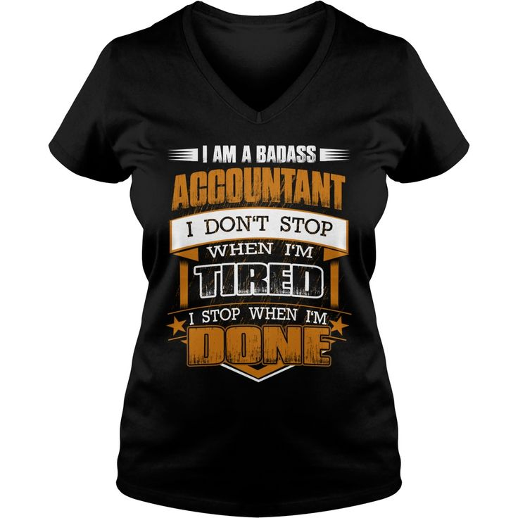I am a badass ACCOUNTANT - Job T Shirt #gift #ideas #Popular #Everything #Videos #Shop #Animals #pets #Architecture #Art #Cars #motorcycles #Celebrities #DIY #crafts #Design #Education #Entertainment #Food #drink #Gardening #Geek #Hair #beauty #Health #fitness #History #Holidays #events #Home decor #Humor #Illustrations #posters #Kids #parenting #Men #Outdoors #Photography #Products #Quotes #Science #nature #Sports #Tattoos #Technology #Travel #Weddings #Women