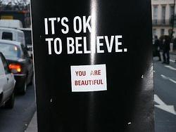 It's okay to believe...