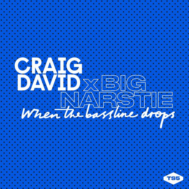 """When the Bassline Drops"" by Craig David Big Narstie was added to my Summer playlist on Spotify"
