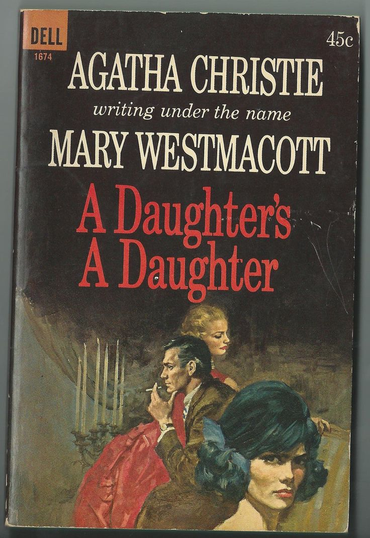 A Daughter's A Daughter by Agatha Christie Mary Westmacott Dell 1674 | eBay