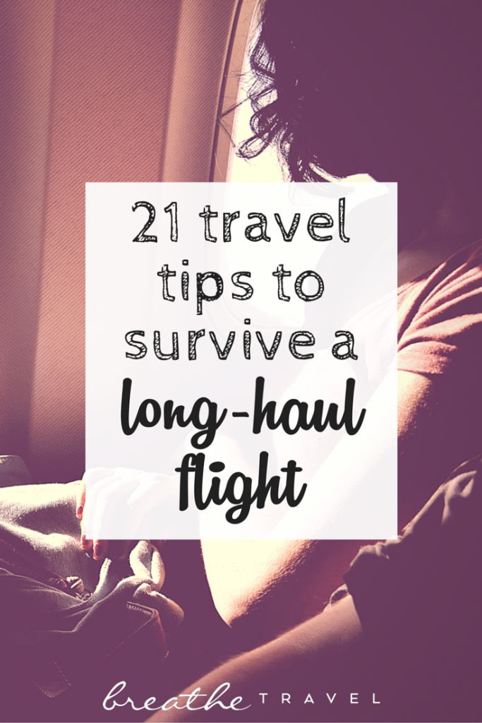 21 Travel Tips To Survive a Long-Haul Flight - Breathe Travel