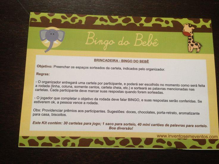 Bingo do Bebê: o tradicional jogo de bingo com cartelas personalizadas com itens do enxoval do bebê. Este jogo pode ser personalizada com o nome do bebê e outras solicitações sob encomenda. <br> <br>Contém: 1 folha de instruções + 30 cartelas de bingo 10 cm x 8 cm + 1 saco (feito em tecido de algodão) de palavras para sorteio. <br> <br>Material impresso em Papel Couche 250g, impressão fosca.