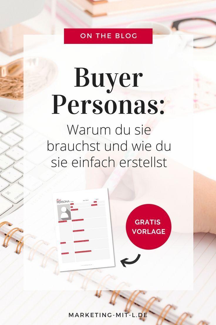 Buyer Persona Einfach Erstellen Vorlage Zum Download Online Marketing Strategie Persona Marketing