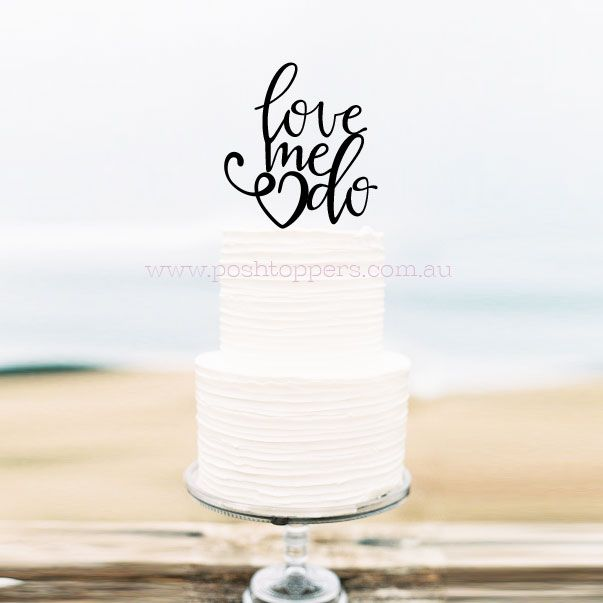 Love Me Do with Heart - Wedding Cake Toppers Australia