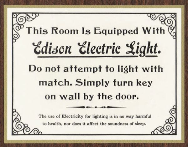 69 best electrical images on pinterest electric garages and this room is equipped with edison electric light do not attempt to light with match simply turn key on wall by the door fandeluxe Image collections