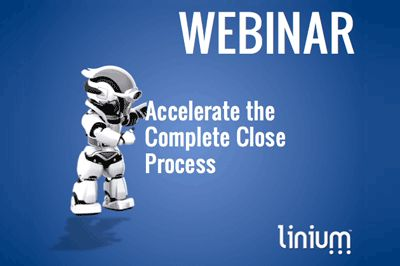 "View #Linium's ""Accelerate the Complete Close Process"" Webinar Recording"
