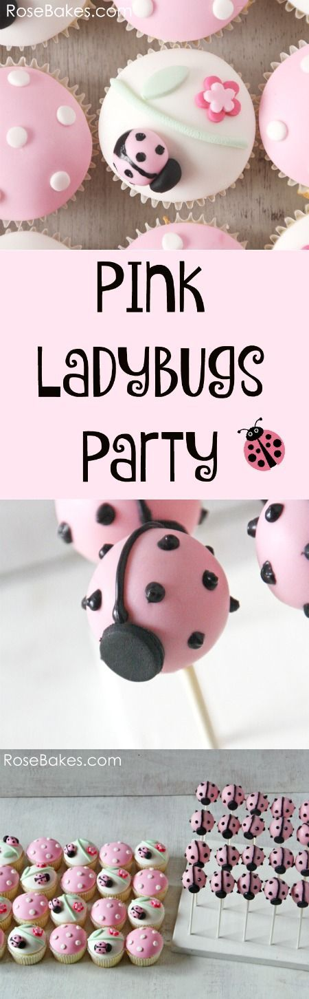 Pink Ladybugs Party with cupcakes and cake pops
