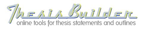 Thesis Builder - online tools for thesis statements and outlines