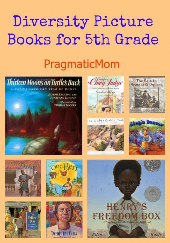 Diversity Picture Books for 5th Grade :: PragmaticMom #fifthgrade #teachers #picturebooks Multicultural, diverse and inclusive picture books for fifth grade that map to Common Core Curriculum.