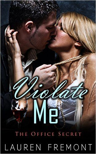 53 best erotica images on pinterest erotica romances and amazon violate me the office secret workplace romance taboo domination and submission fandeluxe Gallery