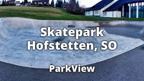 Skatepark Hofstetten-Flüh, SO / Schweiz (#ParkView Tour 104) – Martin Bommeli: Skateparks im Kanton Solothurn (SO) – Der rund 180m² grosse…