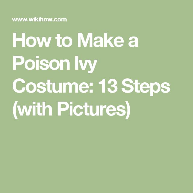 How to Make a Poison Ivy Costume: 13 Steps (with Pictures)