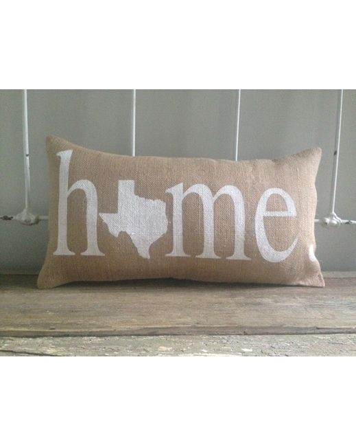 Texas Home Burlap Pillow - White  http://www.countryoutfitter.com/products/94653-texas-home-burlap-pillow-white