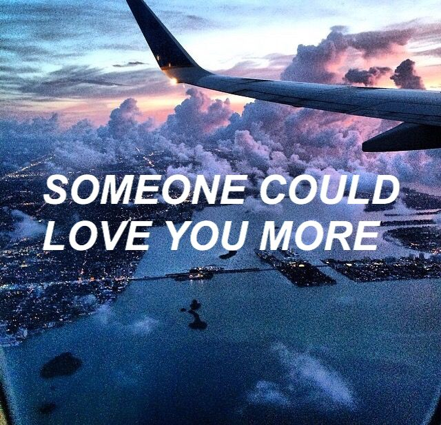 So what are you waiting for? // 'Cause someone could love you more // I'm just a lost boy, lost boy