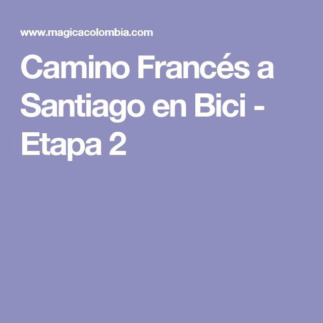 Camino Francés a Santiago en Bici - Etapa 2