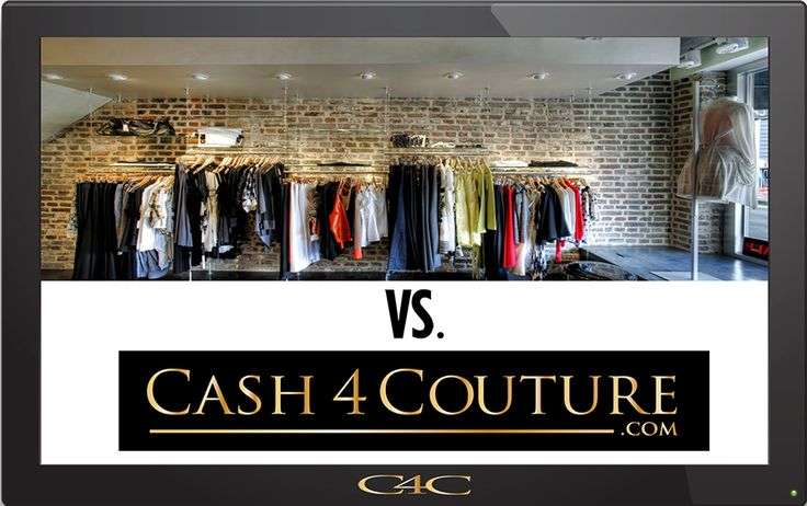 Consignment Stores Vs. Cash 4 Couture