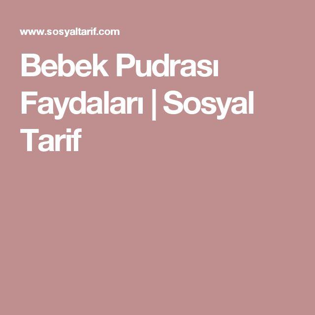 Bebek Pudrası Faydaları   Sosyal Tarif