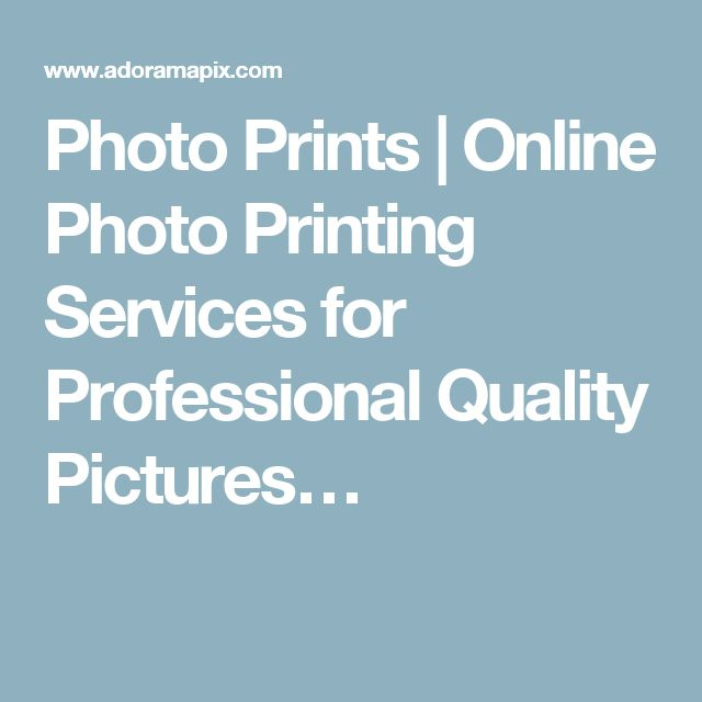 Photo Prints | Online Photo Printing Services for Professional Quality Pictures…